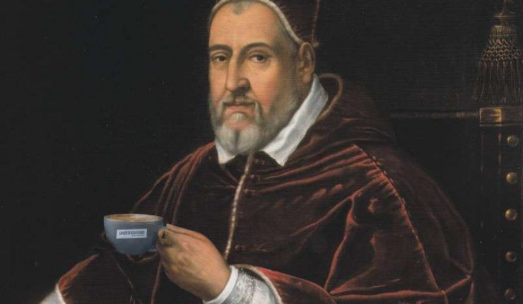 Pope Clement VIII baptized coffee to cheat the devil